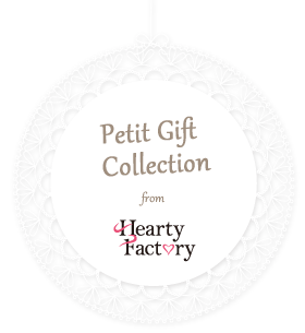 Petit Gift Collection from Hearty Factory